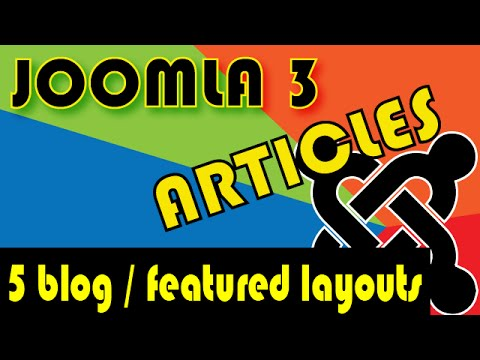Joomla 3 Tutorials: Article Manager Options, Blog And Featured Layout