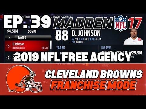 "Madden NFL 17 Browns Franchise ep. 39 - ""Adding Some Depth"" (2019 NFL Free Agency)"