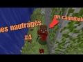 Les Naufrage  épisode 4 Saison 2  Un Cannibale  Minecraft