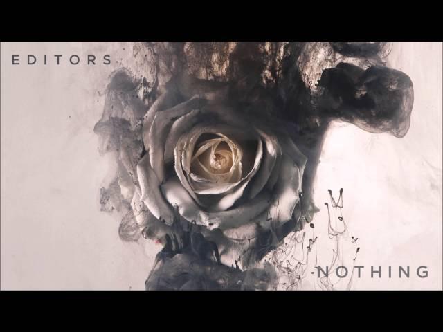 Editors – Nothing Lyrics | Genius Lyrics