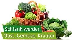 Schlank werden: Welches Obst, welches Gemüse, welche Kräuter?