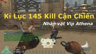 Nhân Vật VIP Athena || Dual Karambit 145 Kill✔ Phá Kỉ Lục Cận Chiến CFVN | Thủ Lĩnh Cận Chiến