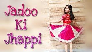 JADOO KI JHAPPI | Ramaiya Vastavaiya | DANCE ALONG | SHEFALI SHARMA