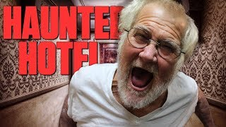THE HAUNTED HOTEL W/ GRANDPA