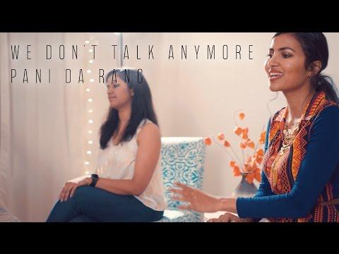 Charlie Puth - We Don † t Talk Anymore | Pani Da Rang (Vidya Vox Mashup Cover) (ft. Saili Oak)