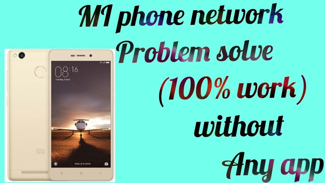 How to solve MI phone network problem (100% work)