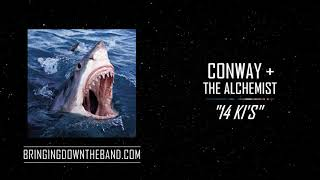"Conway & The Alchemist - ""14 KI's"" (Audio 