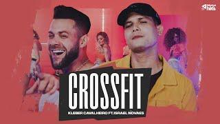 Kleber Cavalheiro feat. Israel Novaes - CrossFit (Sertanejo 2020)