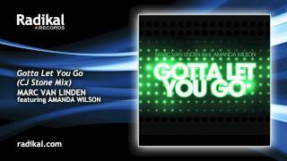 Marc van Linden feat. Amanda Wilson - Gotta Let You Go (CJ Stone Mix)