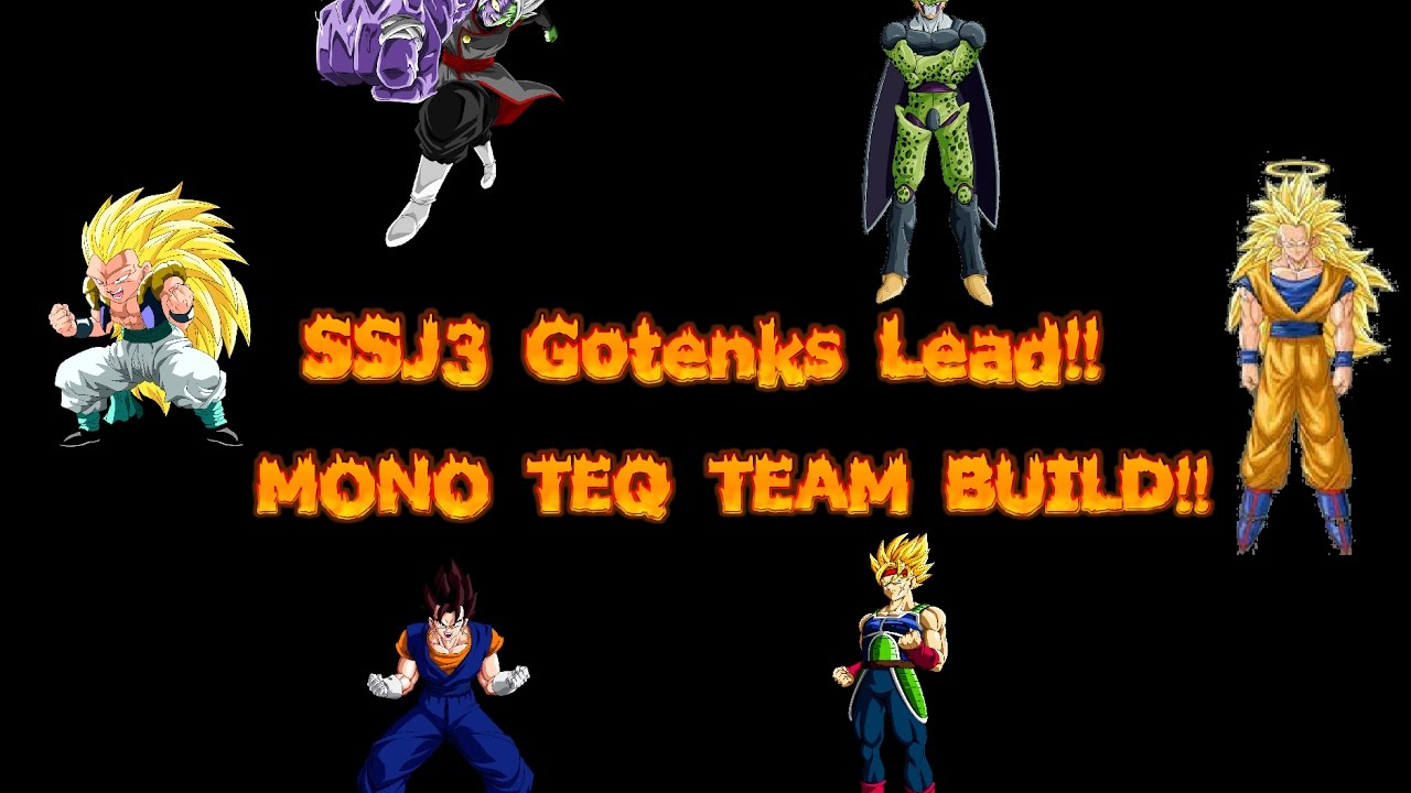how to build a good team in dokkan battle