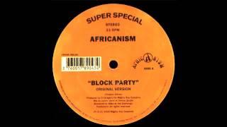 Video Africanism - Block Party (Original Version) 2000 download MP3, 3GP, MP4, WEBM, AVI, FLV Agustus 2018