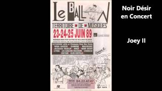 Noir Désir - Joey II (Live Eurockéennes 1989)