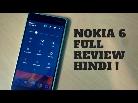 Nokia 6 Full Review in Hindi.