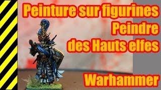 TUTO - Peinture sur figurines - Hauts Elfes - Warhammer(, 2014-01-18T08:52:19.000Z)