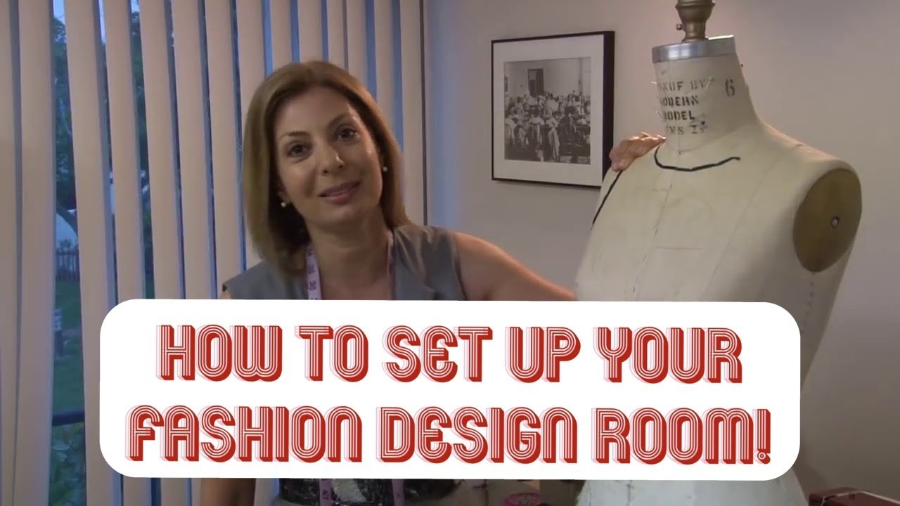 How To Set Up Your Fashion Design Room Youtube