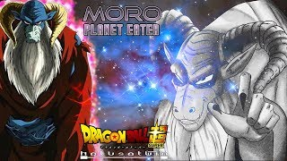 DBS: Moro [Planet Eater]