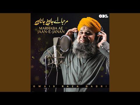 Marhaba Ae Jaan E Janan