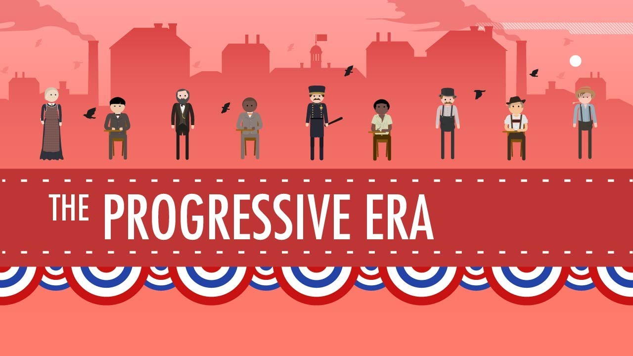 the progressive era crash course us history