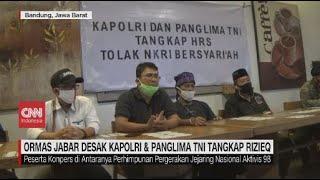 Ormas Jabar Desak Kapolri & Panglima TNI Tangkap Rizieq