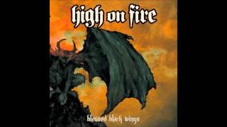High On Fire - Blessed Black Wings - Full Album
