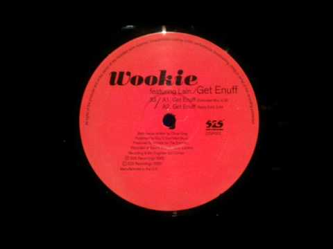 Uk Garage - Wookie feat Lain - Get enough (Extended Mix)