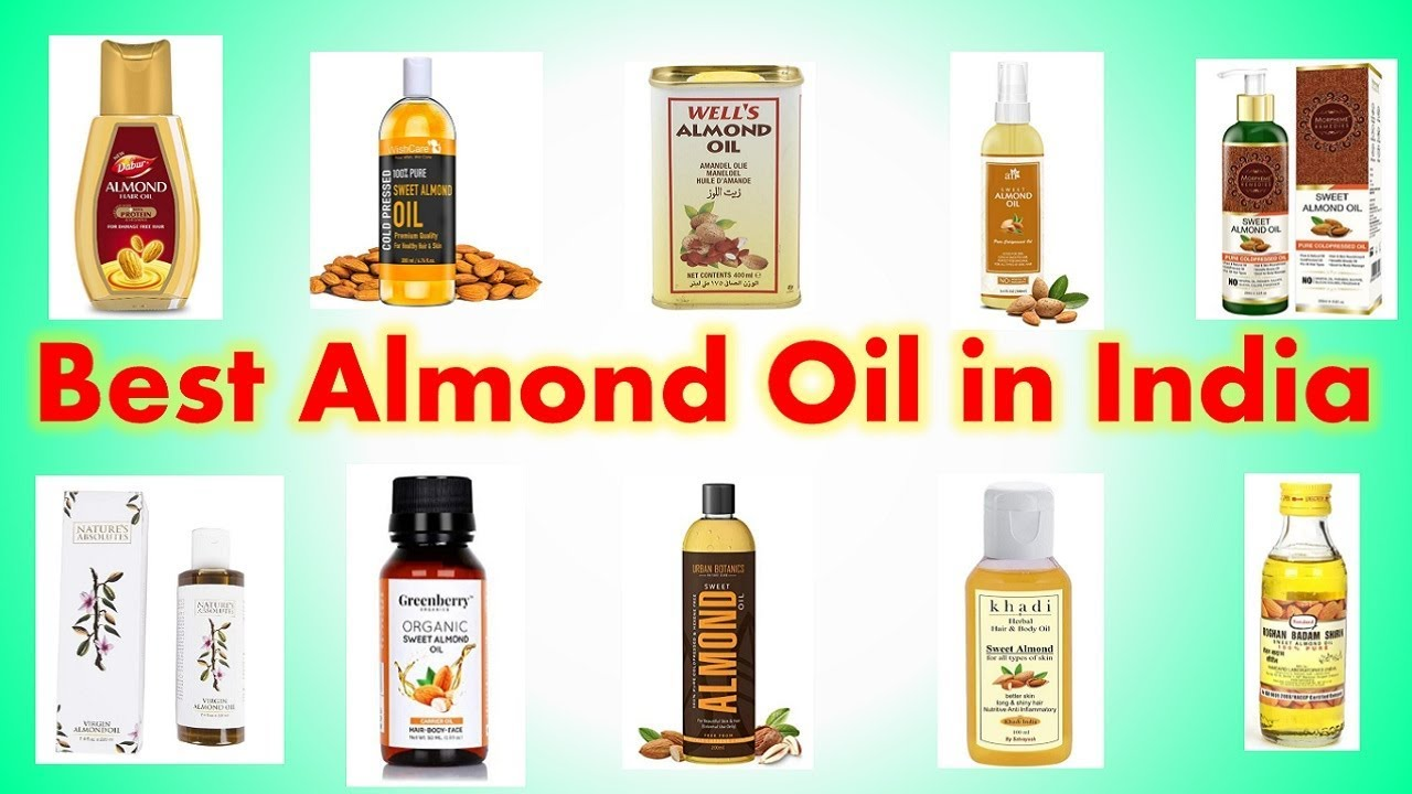Best Almond Oils In India With Price 2019 Best Almond