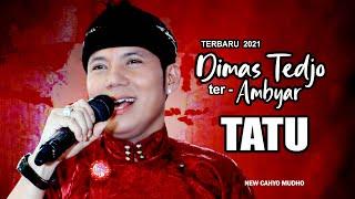 Download lagu DIMAS TEDJO ter AMBYAR 2021 TATU KISAH KASIH DI SEKOLAH SUKET TEKI HADIRMU BAGAI MIMPI
