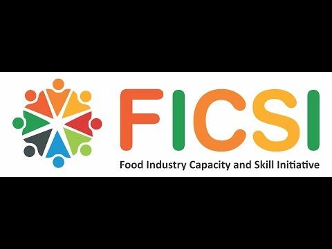 Food Industry Capacity & Skill Initiative (FICSI)
