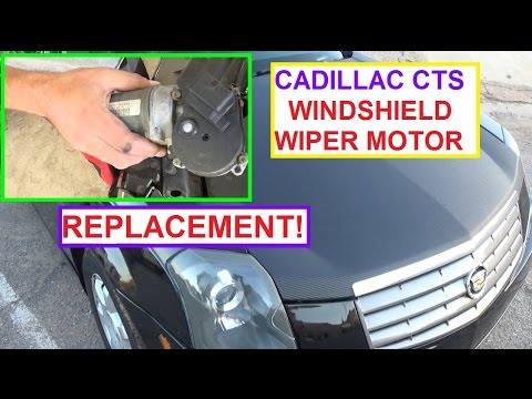 Windshield Wiper Motor Replacement on Cadillac CTS Wipers ...
