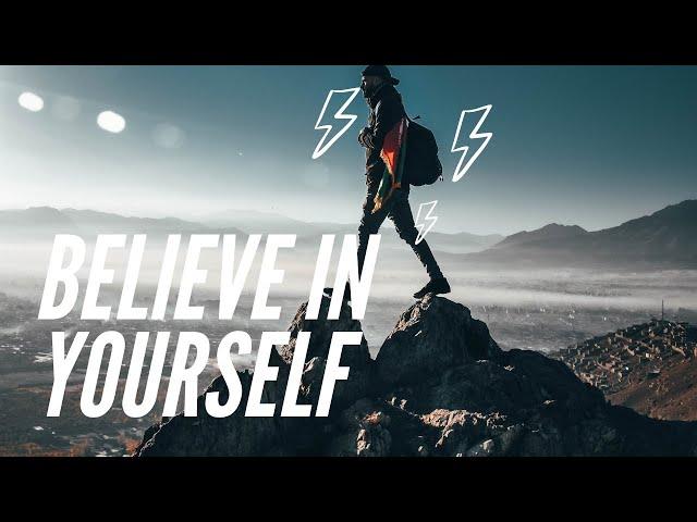 Believe In Yourself - Best Motivational Speech