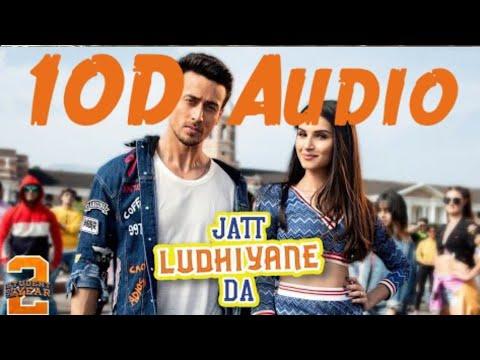 Jatt Ludhiyane Da Full Song   10D Audio Song   Hoya Ki Je Kudi Haan Main Dilli Shehar Di
