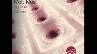 Chris David & Matt Mus - Syntax ( Gene Karz Remix)