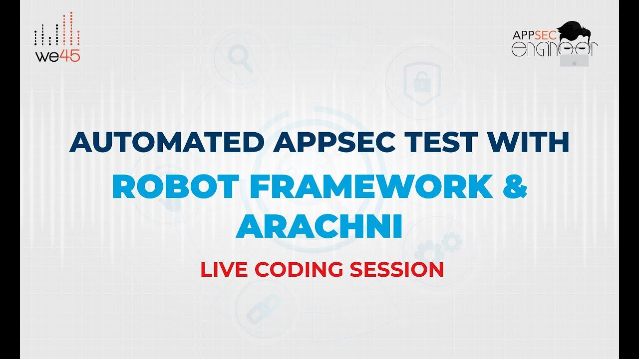 Automated AppSec Test with Robot Framework and Arachni