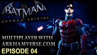 Batman: Arkham Origins – MP With Arkhamverse.com – Robin Gameplay