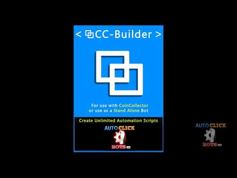 CC Builder [Custom Automation Tool] - Creating an Automation Script