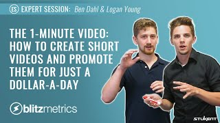 How to Create Short Videos and Promote Them For Just a Dollar-A-Day - Ben Dahl & Logan Young
