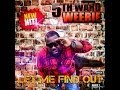 Download 5th Ward Weebie - Let Me Find Out MP3 song and Music Video
