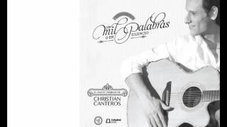 Christian Canteros - Con Mil Palabras o en Silencio