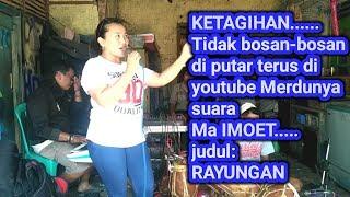 Download Mp3 Rayungan 1 || Kembang Tanjung || Ma Imoet || Wuenak Tenan Merdu Suaranya