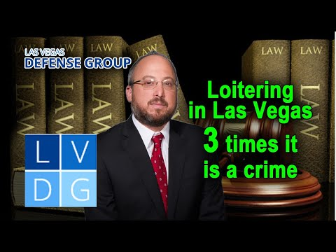 Loitering in Las Vegas – 3 situations where it is a crime