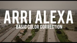 Arri Alexa Basic Color Correction