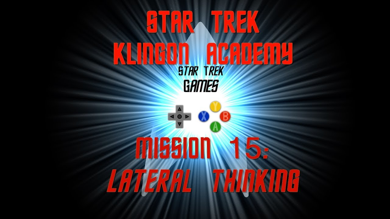 Star Trek Klingon Academy Mission 15: Lateral Thinking