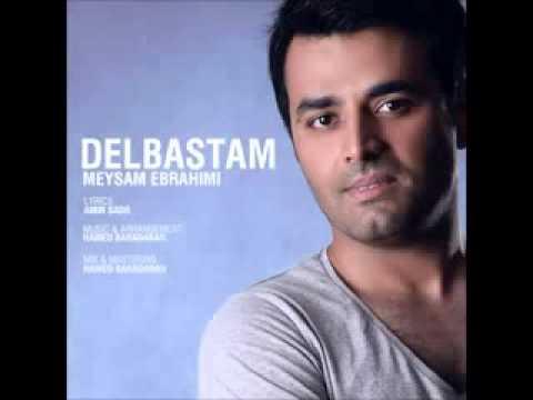 Meysam Ebrahimi   Delbastam  HQ 2012