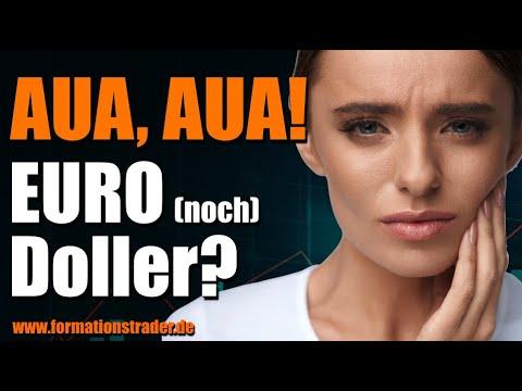 AUA, AUA! EUR Doller?