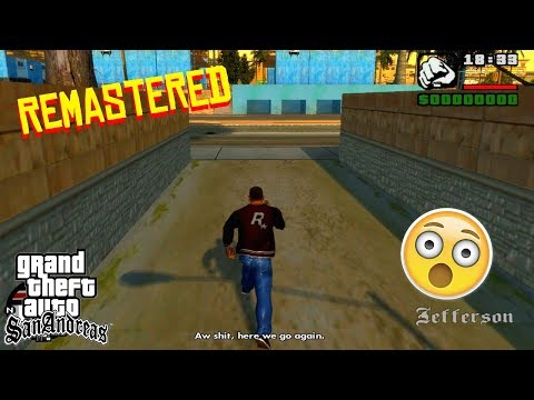 GTA San Andreas Remastered 2018