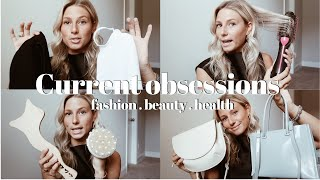 Current Obsessions | fashion, beauty, health, wellness