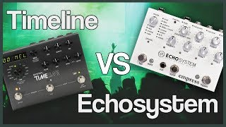 Strymon Timeline vs Empress Effects Inc Echosystem