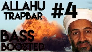[EXTREME] Allahu Trapbar #4 (BASS BOOSTED)