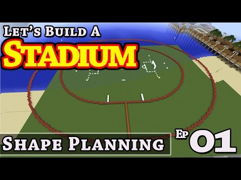 Stadium :: How To Build :: Shape Planning :: E1 :: Minecraft :: Z One N Only
