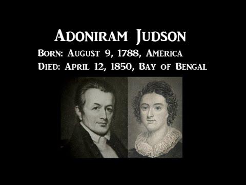 Missionary Short Biography - Adoniram Judson - Bible translator Burmese -  English